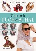 Chic mit Tuch & Schal (eBook, PDF)