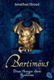 Das Auge des Golem / Bartimäus Bd.2 (eBook, ePUB)