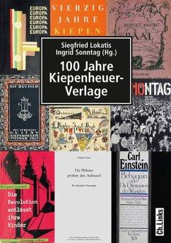 100 Jahre Kiepenheuer-Verlage (eBook, ePUB)