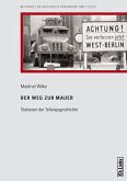 Der Weg zur Mauer (eBook, ePUB)
