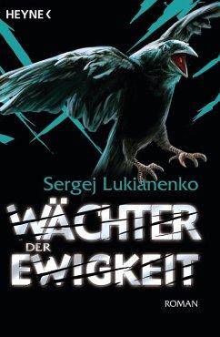 Wächter der Ewigkeit / Wächter Bd.4 (eBook, ePUB) - Lukianenko, Sergej