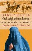 Nach Afghanistan kommt Gott nur noch zum Weinen (eBook, ePUB)