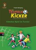 Falsches Spiel im Turnier / Teufelskicker Bd.10 (eBook, ePUB)