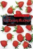 Der Erdbeerpflücker / Erdbeerpflücker-Thriller Bd.1 (eBook, ePUB)