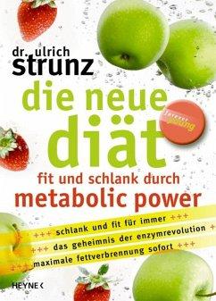 Die neue Diät (eBook, ePUB) - Strunz, Ulrich