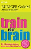 Train your brain (eBook, ePUB)