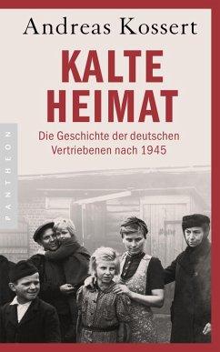 Kalte Heimat (eBook, ePUB) - Kossert, Andreas
