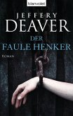 Der faule Henker / Lincoln Rhyme Bd.5 (eBook, ePUB)