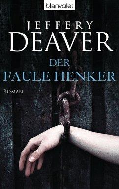 Der faule Henker / Lincoln Rhyme Bd.5