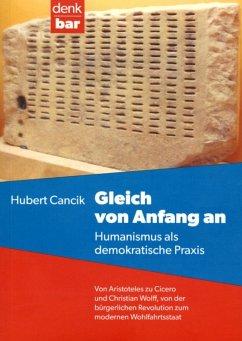 Gleich von Anfang an (eBook, PDF) - Cancik, Hubert