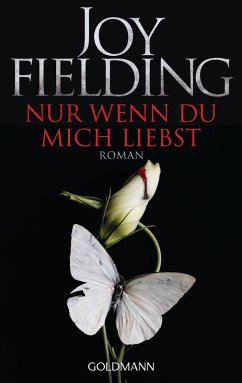 Nur wenn du mich liebst (eBook, ePUB) - Fielding, Joy