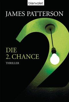 Die 2. Chance / Der Club der Ermittlerinnen Bd.2 (eBook, ePUB) - Patterson, James