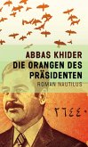Die Orangen des Präsidenten (eBook, ePUB)