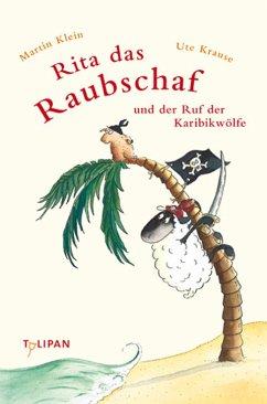 Rita das Raubschaf und der Ruf der Karibikwölfe / Rita das Raubschaf Bd.2 (eBook, ePUB) - Klein, Martin