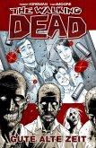 Gute alte Zeit / The Walking Dead Bd.1 (eBook, PDF)