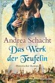 Das Werk der Teufelin / Begine Almut Bossart Bd.2 (eBook, ePUB)