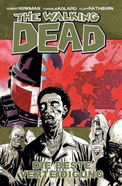 Die beste Verteidigung / The Walking Dead Bd.5 (eBook, PDF) - Kirkman, Robert