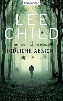 Tödliche Absicht / Jack Reacher Bd.6 (eBook, ePUB)