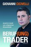 Beruf(ung) Trader (eBook, ePUB)