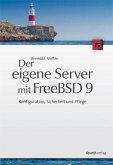 Der eigene Server mit FreeBSD 9 (eBook, PDF)