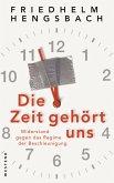 Die Zeit gehört uns (eBook, ePUB)