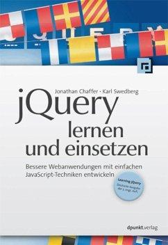 jQuery lernen und einsetzen (eBook, ePUB) - Swedberg, Karl; Chaffer, Jonathan