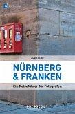Fotoscout: Nürnberg und Franken (Fotoscout - Der Reiseführer für Fotografen) (eBook, PDF)