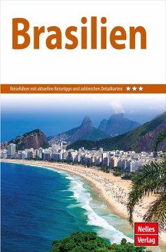 Nelles Guide Reiseführer Brasilien (eBook, PDF) - Jakob, Anton; Cordoeiro, Fernanda; Jäke, Claus; Frommer, Robin Daniel