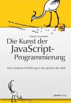 Die Kunst der JavaScript-Programmierung (eBook,...