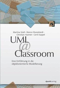 UML @ Classroom (eBook, PDF) - Seidl, Martina; Brandsteidl, Marion; Huemer, Christian; Kappel, Gerti