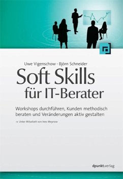 Soft Skills für IT-Berater (eBook, ePUB) - Vigenschow, Uwe; Schneider, Björn