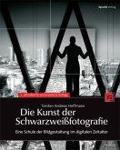 Die Kunst der Schwarzweißfotografie (eBook, PDF)