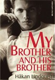 My Brother and his Brother (eBook, ePUB)