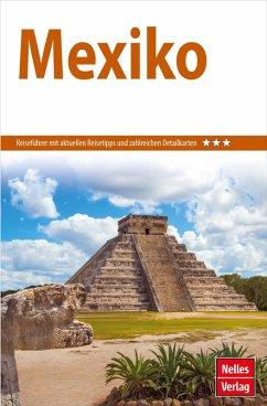 Nelles Guide Reiseführer Mexiko (eBook, PDF) - Greenhaw, Wayne; Wöbcke, Manfred; Andrist, Marilen; Brooke, Bob; Bergmann, Jürgen; Morris, Eleanor S.; Radke, Volker W.; Harris, Arthur S. Jr.; Schütz-Gormsen, Jutta; Egelkraut, Ortrun; Müller, Birgit