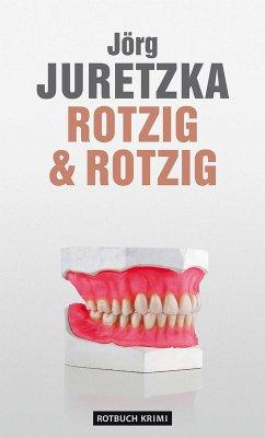 Rotzig & Rotzig (eBook, ePUB)