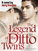 The Legend of the Ditto Twins (eBook, ePUB)