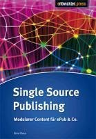 Single Source Publishing (eBook, PDF) - Cloos, Sissi