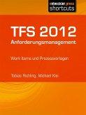 TFS 2012 Anforderungsmanagement (eBook, ePUB)