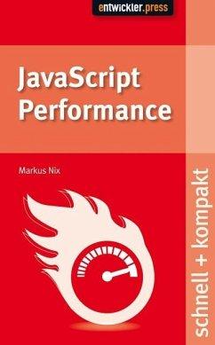 JavaScript Performance (eBook, PDF) - Nix, Markus
