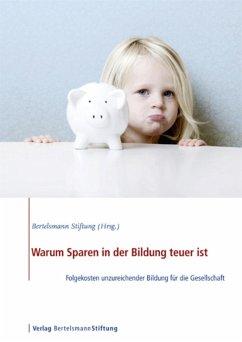 Warum Sparen in der Bildung teuer ist (eBook, PDF)