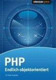 PHP - Endlich objektorientiert (eBook, PDF)