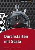 Durchstarten mit Scala (eBook, PDF) - Seeberger, Heiko; Roelofsen, Roman