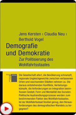 Demografie und Demokratie (eBook, PDF) - Neu, Claudia; Vogel, Berthold; Kersten, Jens
