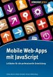 Mobile Web-Apps mit JavaScript (eBook, ePUB)