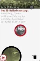 Das SS-Helferinnenkorps (eBook, PDF) - Mühlenberg, Jutta