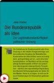 Die Bundesrepublik als Idee (eBook, PDF)