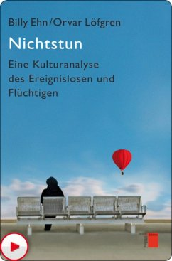 Nichtstun (eBook, ePUB) - Löfgren, Orvar; Ehn, Billy
