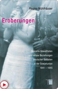 Eroberungen (eBook, PDF) - Mühlhäuser, Regina