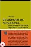 Die Gegenwart des Antisemitismus (eBook, PDF)
