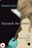 Dynamik der Gewalt (eBook, PDF)